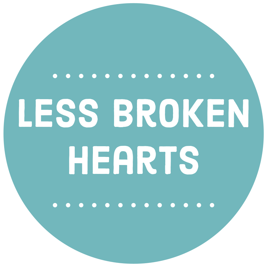 Less Broken Hearts